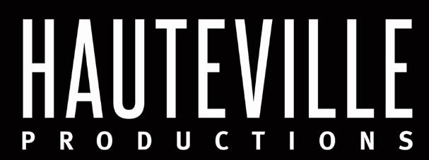HAUTEVILLE PRODUCTIONS